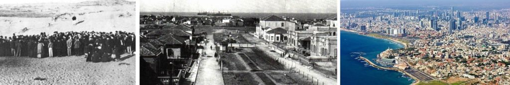 66 Families Parcel Out Tel-Aviv in 1909 (Left), the city in 1922 (Middle), and Tel-Aviv today (Right)