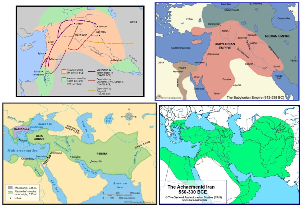 Ancient Empires, clockwise from top left: Assyrian Empire (with deportations of Israelites), Babylonian Empire at its height, the Persian Empire under Cyrus and his Achaemenid dynasty, empire of Alexander the Macedonian (Alexander the Great)